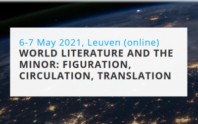 """Online conference """"World Literature and the Minor: Figuration, Circulation, Translation"""" (6-7 May 2021)"""