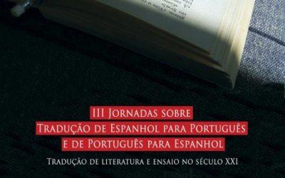 III Jornadas sobre Tradução de Espanhol para Português e de Português para Espanhol