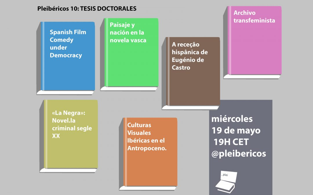 Tenth 'Pleibéricos' event (19 May 2021) – PhD Thesis