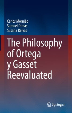 The Philosophy of Ortega y Gasset Reevaluated