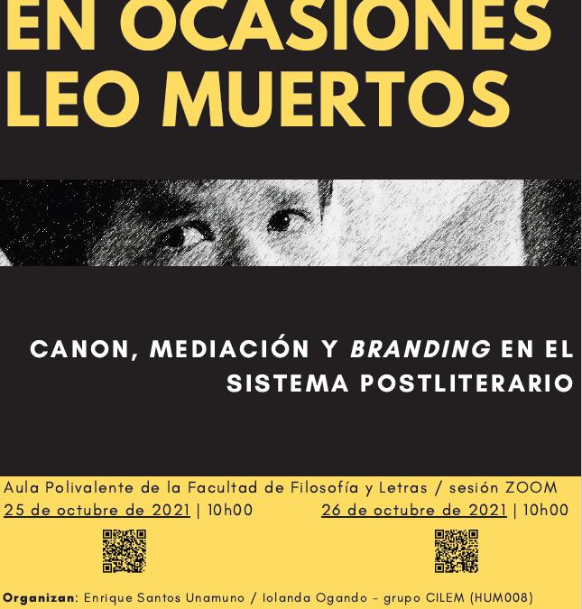"""Seminario de Investigación """"En ocasiones leo muertos"""" (25-26 de octubre de 2021)"""